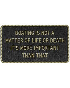 Bernard Boating Is Not A Matter Of... Marine Signs & Plaques