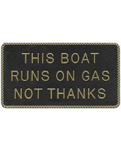 Bernard This Boat Runs On Gas Marine Signs & Plaques