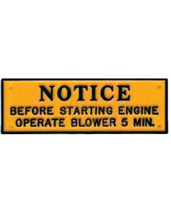 "Bernard Sign ""Notice Before Starting Engine Operate Blower 5 Min."", 3-1/4""X1"", Black On Orange"