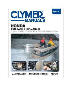 Clymer Honda 2-130 HP Four-Stroke Outboards (includes Jet-Drives), 1976-2007