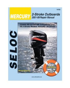 Seloc Mercury Outboard ONLY, 2.5-250HP 2001-2014 Repair Manual 2 Stroke, All Engines, Includes Fuel Injection & Jet Drives