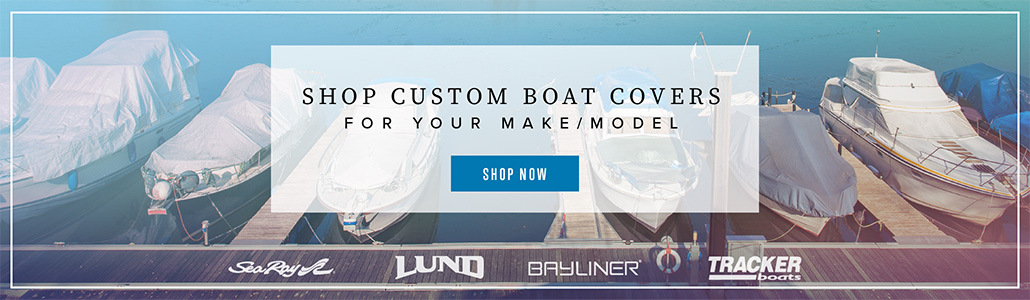 Shop for Boat Covers by Make and Model
